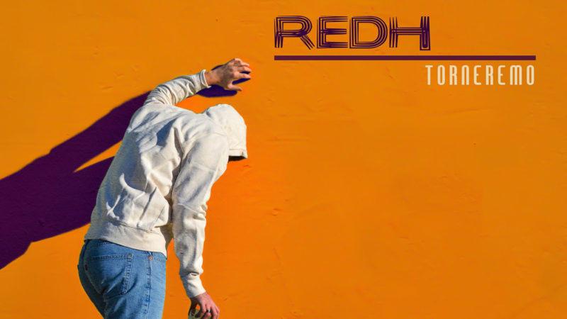 "Redh ""Torneremo EP"" (Artist First, 2019)"