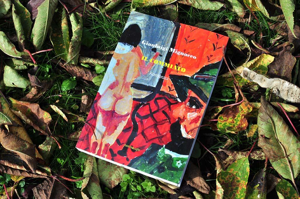 """La scoperta delle proprie radici come crescita interiore: """"Il Commiato"""" è il romanzo d'esordio di Gianluigi Mignacco"""