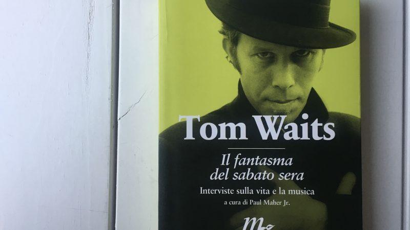 SoundBook: Il fantasma del sabato sera di Tom Waits