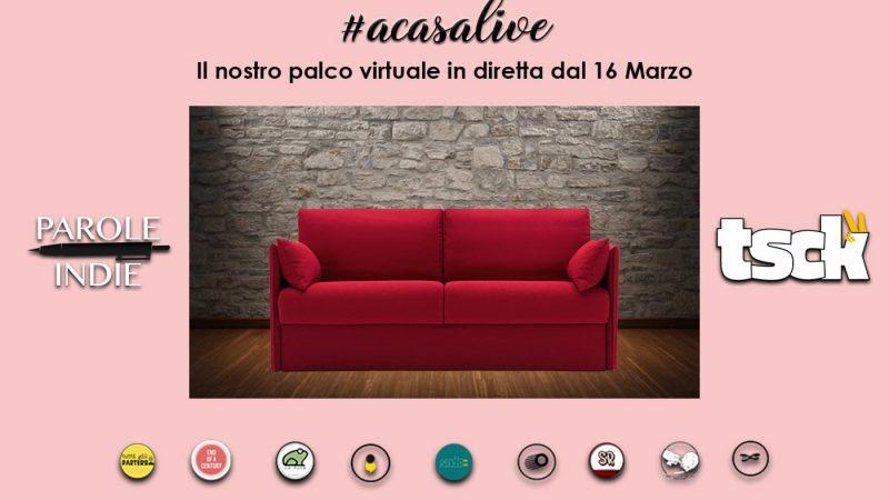 #acasalive, un progetto sinergico tra The Soundcheck e Parole Indie