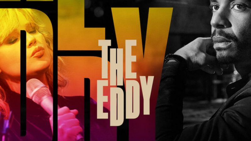 The Eddy: una serie tv autentica