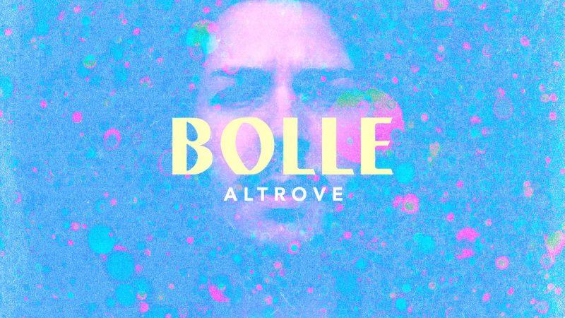 """Ecco """"Bolle"""", il disco d'esordio di Altrove"""