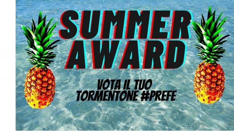 Summer Award: vota il tuo tormentone #prefe