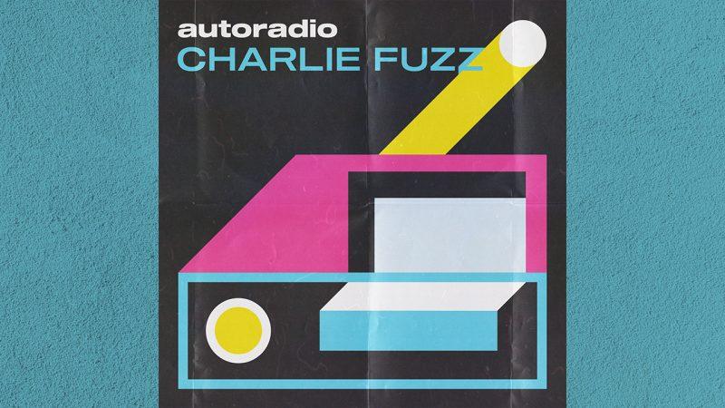 """Charlie Fuzz fuori il 4 dicembre con il singolo """"Autoradio"""""""