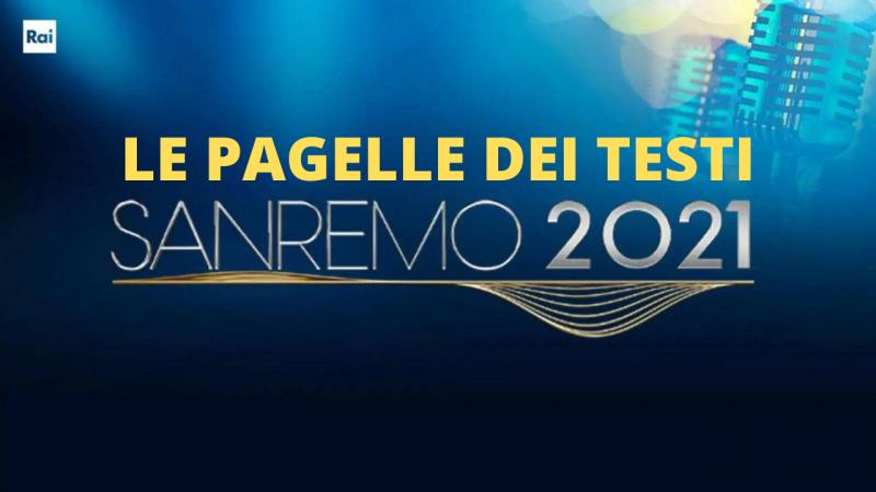 Sanremo 2021, le pagelle dei testi dei big in gara