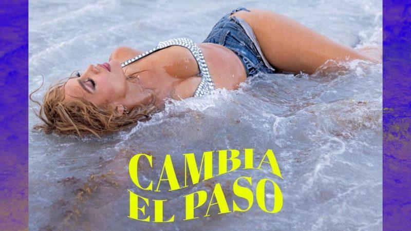 È uscito il nuovo singolo di Jennifer Lopez: Cambia El Paso