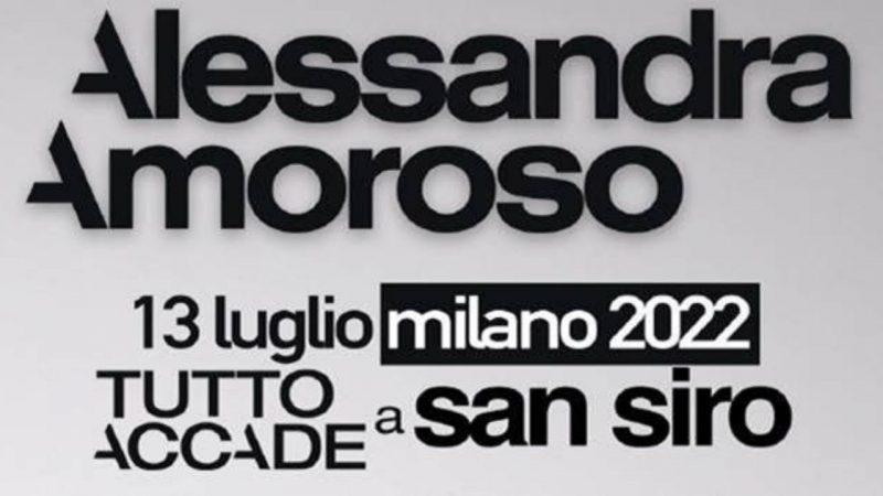 """13 luglio 2022: Alessandra Amoroso live per """"TUTTO ACCADE a San Siro"""""""