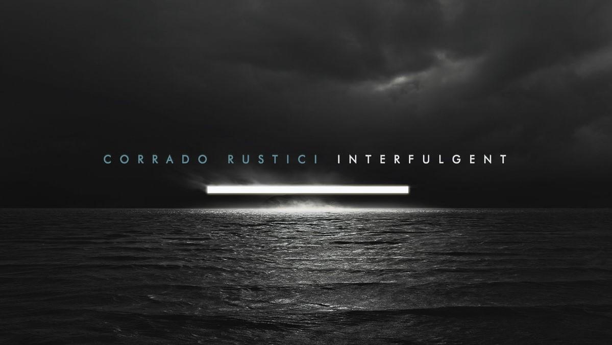 """""""Interfulgent"""": il nuovo disco di Corrado Rustici"""