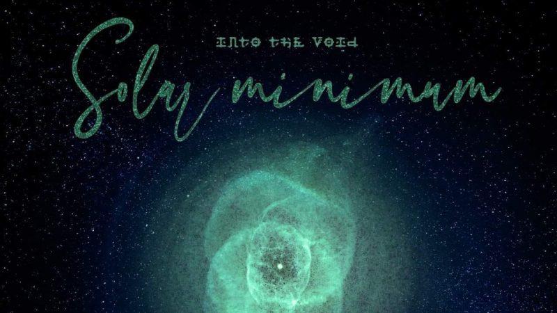 into the void solar minimum