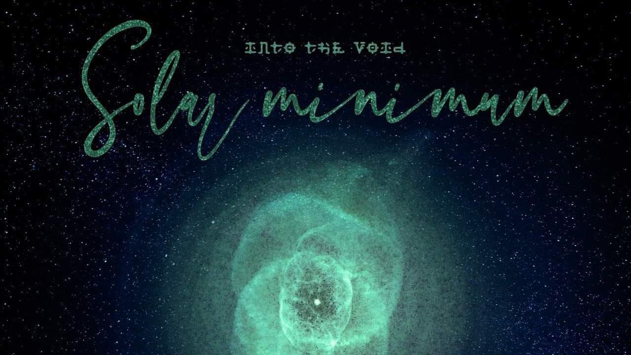 """""""Solar Minimum"""": le esplorazioni siderali di Into The Void"""