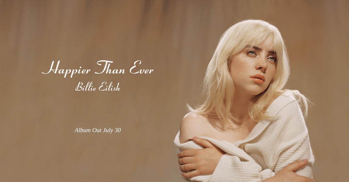 """Happier Than Ever"": Billie Eilish è cresciuta. Forse troppo"
