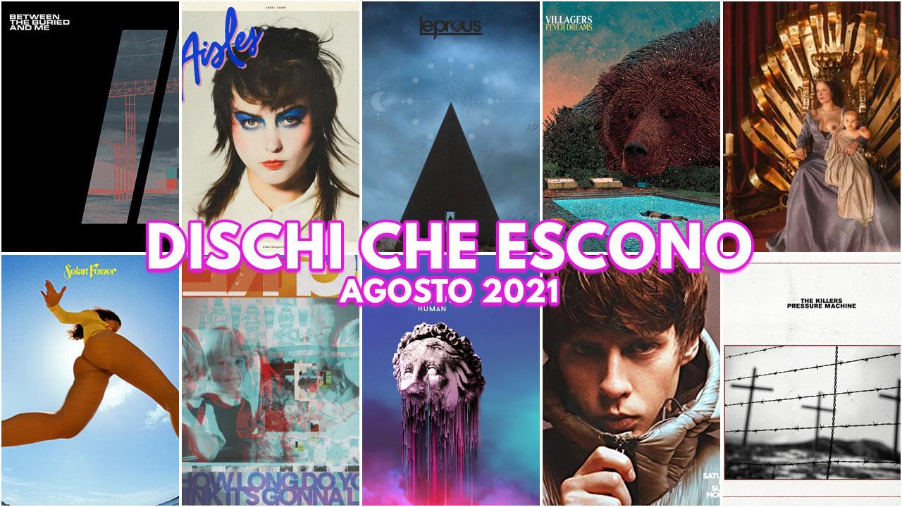 Dischi Che Escono – Agosto 2021