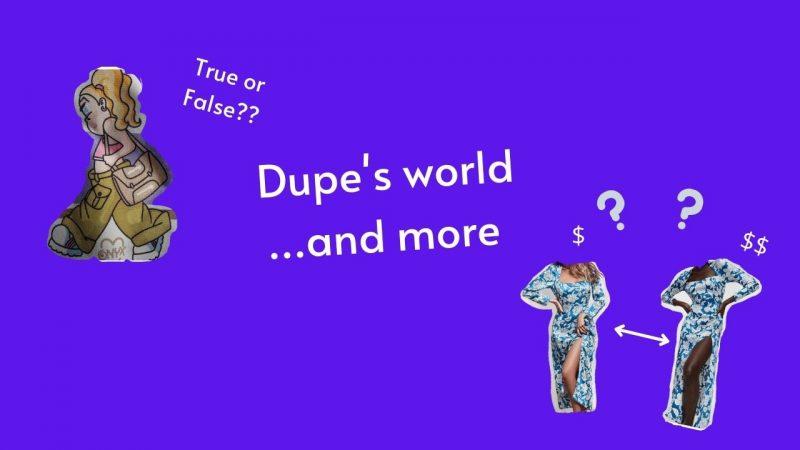 Cosa si nasconde dietro ai Dupe?